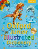 Junior Illustrated Dictionary: Oxford Junior Illustrated Dictionary Hardback 2011