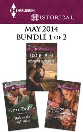 Harlequin Historical May 2014 - Bundle 1 of 2: Notorious in the West\Yield to the Highlander\Return of the Viking Warrior