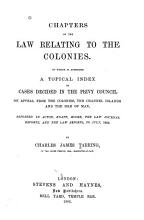 Chapters on the Law Relating to the Colonies PDF