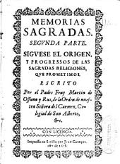 Memorias sagradas: segunda parte : siguese el origen, y progressos de las sagradas religiones, que prometimos