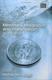 Monetary Integration and Dollarization: No Panacea