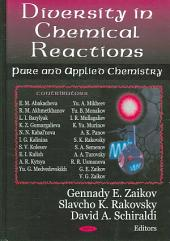 Diversity in Chemical Reactions: Pure and Applied Chemistry