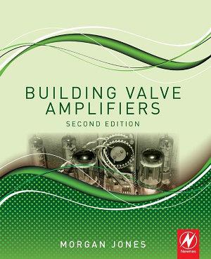 Building Valve Amplifiers PDF