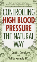 Controlling High Blood Pressure the Natural Way PDF