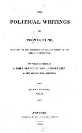 The Political Writings of Thomas Paine: To which is Prefixed a Brief Sketch of the Author's Life, Volume 2