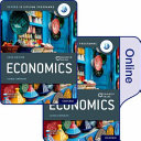 Oxford IB Diploma Programme: IB Economics Print and Online Course Book Pack