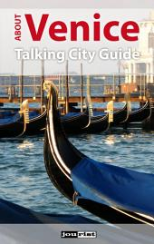 About Venice: Talking City Guide