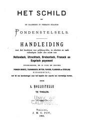 Het schild en de daarmede in verband staande pondenstelsels: Handleiding voor het berekenen van geldswaarden ...