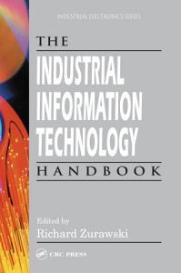 The Industrial Information Technology Handbook PDF