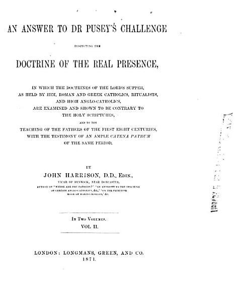 Download An Answer to Dr  Pusey s Challenge Respecting the Doctrine of the Real Presence Book
