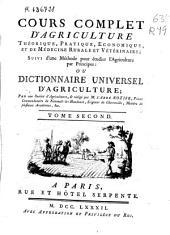 Cours complet d'agriculture: théorique, pratique, économique, et de médecine rurale et vétérinaire : suivi d'une méthode pour étudier l'agriculture par principes ou Dictionnaire universel d'agriculture
