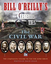 Bill O Reilly S Legends And Lies  The Civil War