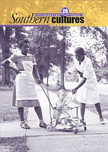 Southern Cultures  The Help Special Issue Book