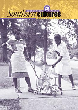Southern Cultures  The Help Special Issue PDF