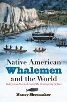 Native American Whalemen and the World PDF