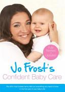Jo Frost s Confident Baby Care PDF