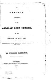 An Oration Delivered in the African Zion Church: On the 4., of July, 1827, in Commemoration of the Abolition of Domestic Slavery in this State