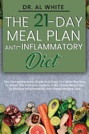 The 21 Day Meal Plan Anti Inflammatory Diet Book PDF
