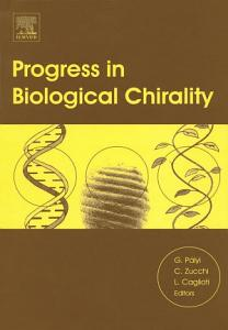 Progress in Biological Chirality