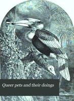 Queer Pets  and Their Doings PDF