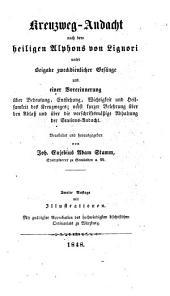 Kreuzweg-Andacht nach d. hl. Alphons v. Liguori: Bearb. u. hrsg. v. Joh[ann] Eusebius Adam Stamm