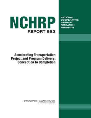 Accelerating Transportation Project and Program Delivery