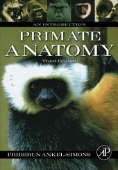 Primate Anatomy: An Introduction, Edition 3
