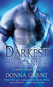Darkest Highlander: A Dark Sword Novel