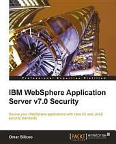 IBM WebSphere Application Server V7.0 Security: Secure Your WebSphere Applications with Java EE and JAAS Security Standards