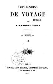 Impressions de voyage: Suisse, Volume1