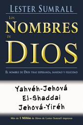 Los nombres de Dios: El nombre de Dios trae esperanza, sanidad y felicidad