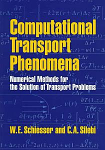 Computational Transport Phenomena PDF
