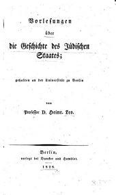 Vorlesungen über die Geschichte des jüdischen Staates: gehalten an der Universität zu Berlin
