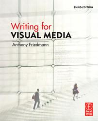 Writing For Visual Media Book PDF