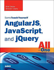 AngularJS  JavaScript  and jQuery All in One  Sams Teach Yourself PDF