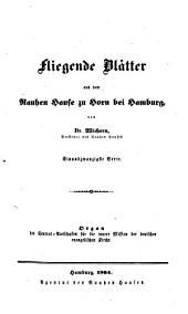 Fliegende Blätter aus dem Rauhen Hause zu Horn bei Hamburg: Organ des Central-Ausschusses für die Innere Mission der Deutschen Evangelischen Kirche, Band 21
