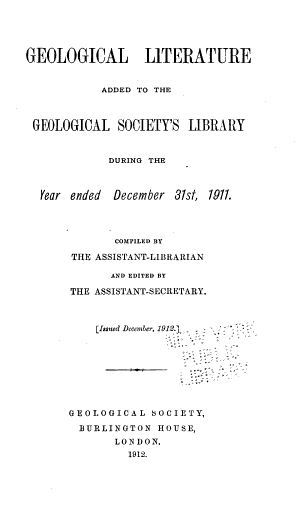 List of Geological Literature Added to the Geological Society's Library