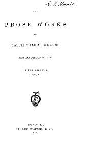 The Prose Works of Ral[h Waldo Emerson