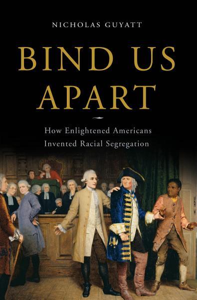 Download Bind Us Apart Book
