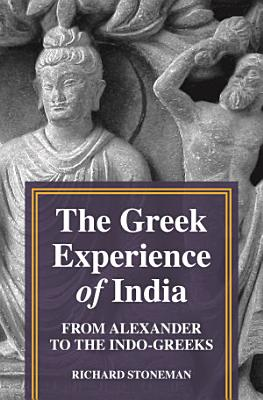 The Greek Experience of India