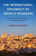 The International Diplomacy of Israel s Founders