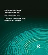 Psychotherapy Abbreviation: A Practical Guide