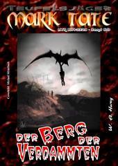TEUFELSJÄGER 060: Der Berg der Verdammten: Wehe dem, der ihn nicht meidet!