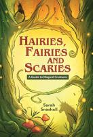 Reading Planet KS2   Hairies  Fairies and Scaries   A Guide to Magical Creatures   Level 1  Stars Lime band PDF