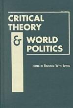 Critical Theory and World Politics PDF