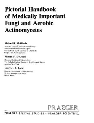 Pictorial Handbook of Medically Important Fungi and Aerobic Actinomycetes PDF