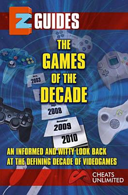 The Games of the Decade PDF