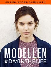 Modellen: #dayinthelife