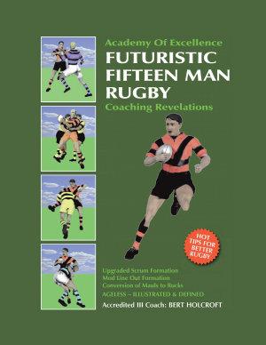 Book 1  Futuristic Fifteen Man Rugby Union