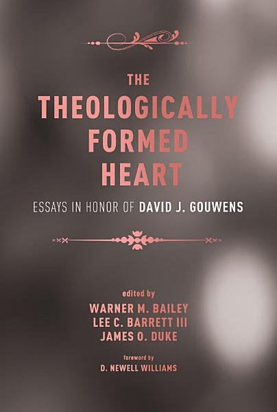 The Theologically Formed Heart PDF
